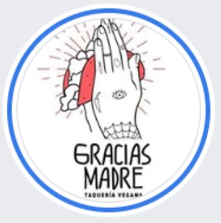 Vegan user review of Gracias Madre Taquería Vegana in Ciudad de México.