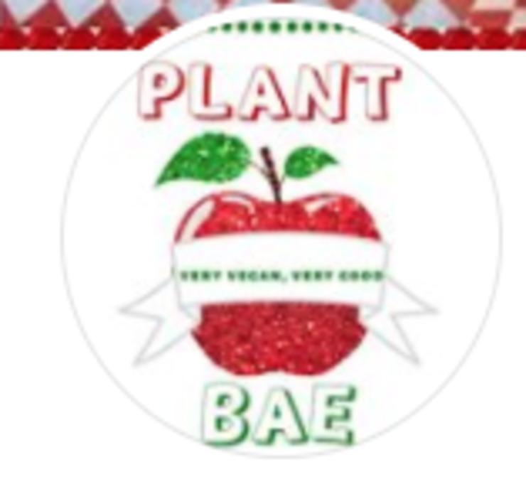 Vegan user review of Plant Bae in Montgomery.
